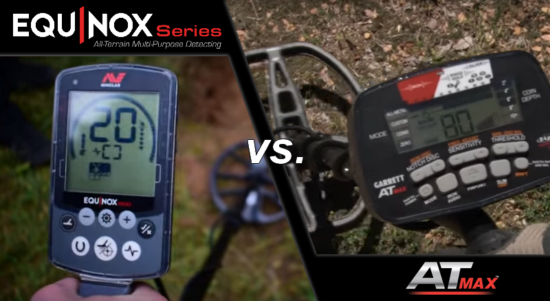 Minelab Equinox vs Garrett AT Max